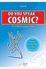 Do You Speak Cosmic?: A Celestial Language Course Gebundene Ausgabe