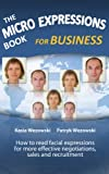 The Micro Expressions Book for Business (English Edition)