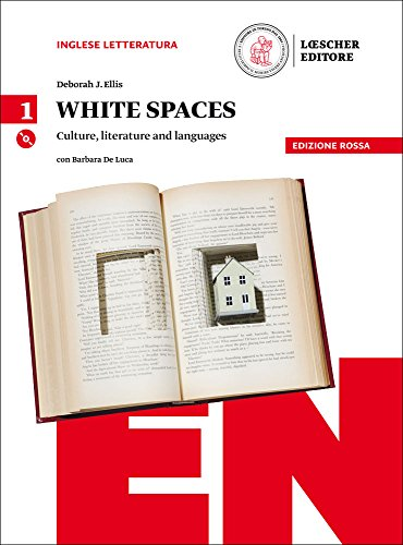 White spaces. Culture, literature and languages. Ediz. rossa. Per il Liceo classico. Con CD Audio formato MP3. Con e-book. Con espansione online: 1
