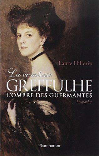 La comtesse Greffulhe : L'ombre des ...