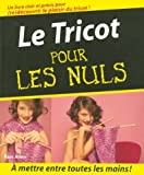 TRICOT POUR LES NULS