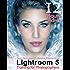 Tony Northrup's Adobe Photoshop Lightroom 5 Video Book: Training for Photographers