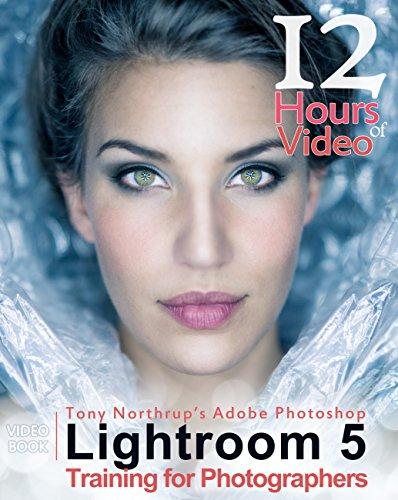 Preisvergleich Produktbild Tony Northrup's Adobe Photoshop Lightroom 5 Video Book Training for Photographers