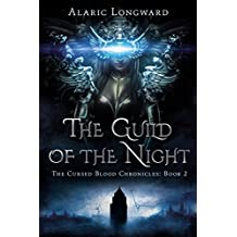 The Guild of the Night: Stories of the Nine Worlds (The Cursed Blood Chronicles Book 2)