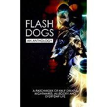 Flashdogs: An Anthology (English Edition)