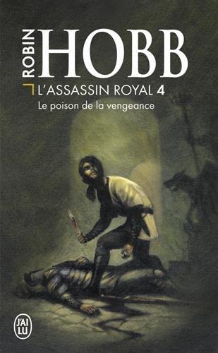 L'Assassin royal, tome 4 : Le Poison...