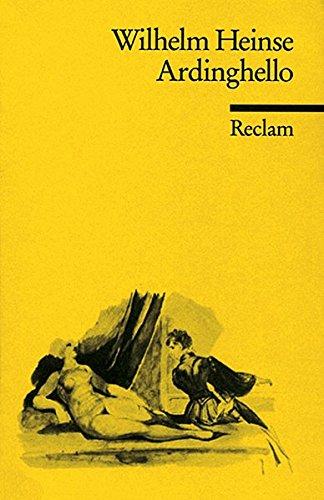Ardinghello und die glückseligen Inseln: Kritische Studienausgabe (Reclams Universal-Bibliothek)