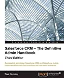 salesforce crm the definitive admin handbook by author paul goodey published on january 2015