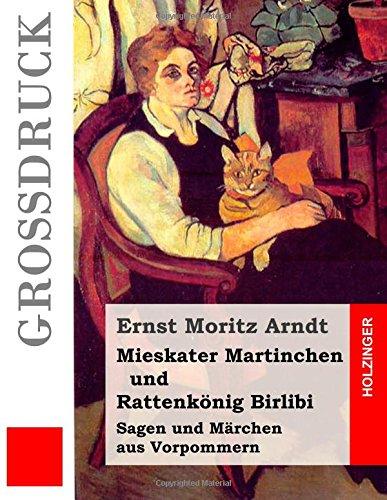Mieskater Martinchen und Rattenkönig Birlibi (Großdruck): Sagen und Märchen aus Vorpommern