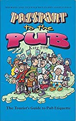 Passport to the Pub by Kate Fox (1996-01-01)