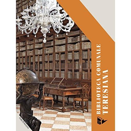 La Biblioteca Comunale Teresiana Fra Storia E Futuro