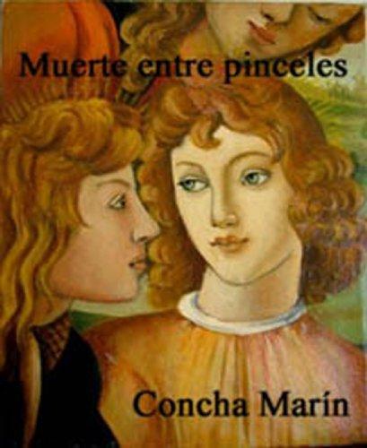 Muerte entre pinceles por concepcion Marin Albesa