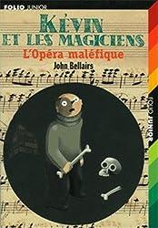 Kévin et les magiciens, III:L'Opéra maléfique