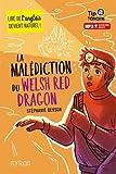 """Afficher """"La malédiction du Welsh red dragon"""""""
