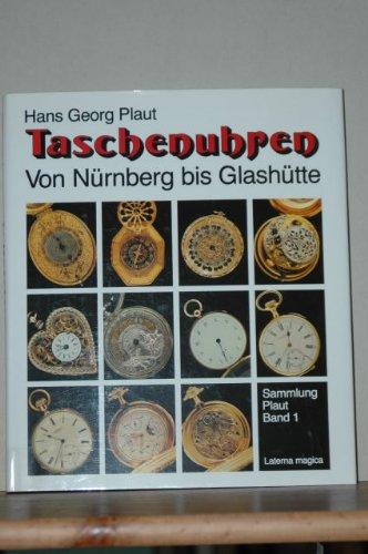 taschenuhren-von-nurnberg-bis-glashutte-hardcover-by-hans-georg-plaut
