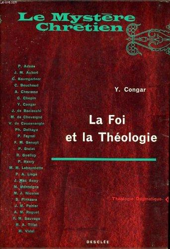 Le mystere chretien la foi et la théologie par Y. CONGAR