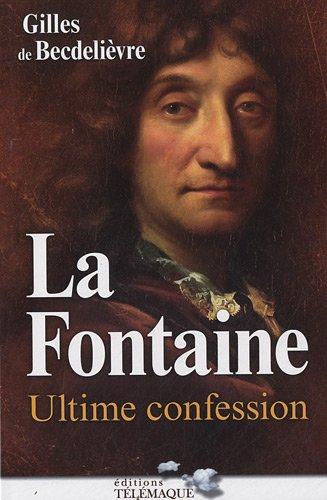 La Fontaine : ultime confession
