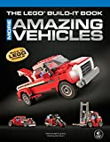 The LEGO® Build-It Book: More Amazing Vehicles