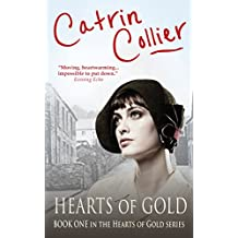 Hearts of Gold: A powerful tale of survival and hardship - perfect for fans of Nadine Dorries and Maeve Binchy (The Hearts of Gold Book 1)