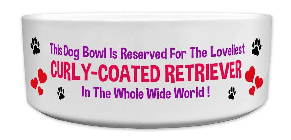Fresh Publishing Ltd 'This Dog Bowl Is Reserved For The Loveliest Curly-coated Retriever In The Whole Wide World', Dog Breed Theme, Ceramic Bowl, Size 176mm D x 72mm H approximately.