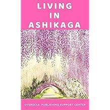 Living in Ashikaga