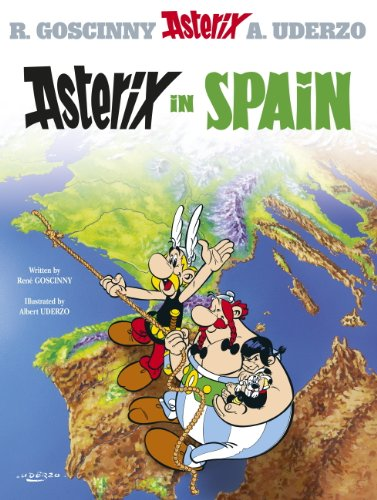 Asterix in Spain : Goscinny and Uderzo present an Asterix adventure