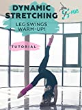 Dynamic stretching. Leg swings warm up! [OV]