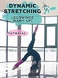 Dynamic stretching. Leg swings warm up! [OV]