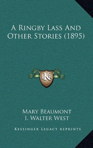 A Ringby Lass and Other Stories (1895)