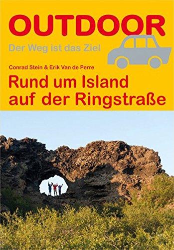 Rund um Island auf der Ringstraße (OutdoorHandbuch) (Outdoor Wanderführer) (Den Sehen Gegen Uhrzeigersinn)