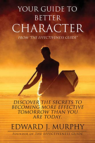 Your GUIDE to Better CHARACTER: Discover the SECRETS to ...