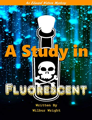 A Study in Fluorescent (Edward Watson Mysteries Book 5) (English Edition)