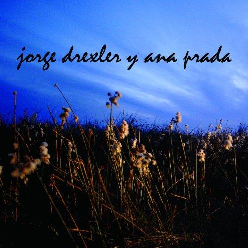 Jorge Drexler - Ana Prada