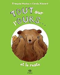 Tout sur l'ours... Et le reste ! par François Moutou