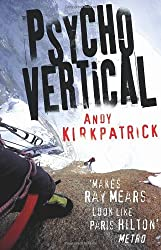 Psychovertical by Andy Kirkpatrick (2008-10-07)