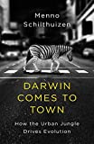 #6: Darwin Comes to Town