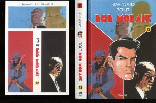 Tout Bob Morane, Tome 12 : Le Maître du Silence - L'Ombre Jaune - l'Ennemi Invisible