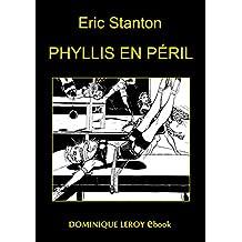 Phyllis en péril: The Best Of Stanton (Vertiges Passions)