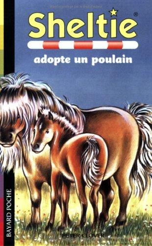 Sheltie, Tome 22 : Sheltie adopte un poulain