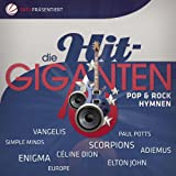 Die Hit Giganten - Pop & Rock Hymnen