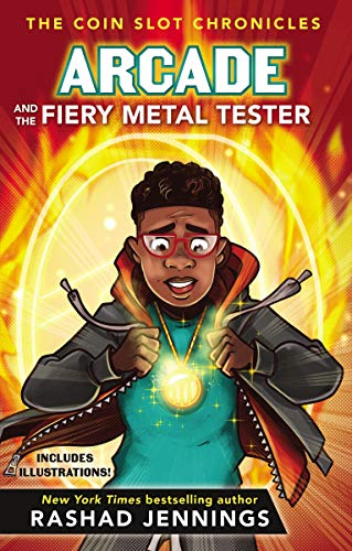 Arcade and the Fiery Metal Tester (The Coin Slot Chronicles Book 3) (English Edition)