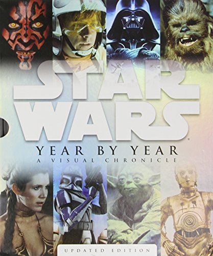 Star Wars Year by Year: A Visual Chronicle (Star Wars (DK Publishing))
