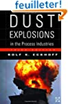 Dust Explosions in the Process Indust...