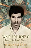 War Journey: Diary of a Tamil Tiger