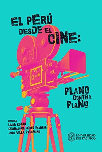 El Perú desde el cine: plano contra plano