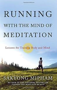 Running with the Mind of Meditation par Sakyong Mipham