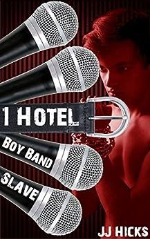 Hotel (Boy Band Slave Book 1) by [Hicks, JJ]