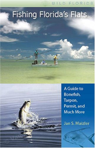 fishing-floridas-flats-a-guide-to-bonefish-tarpon-permit-and-much-more-wild-florida