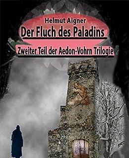 der-fluch-des-paladins-zweiter-teil-der-aedon-vohrn-trilogie