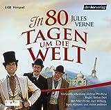 In 80 Tagen um die Welt: Hörspiel. Ab 12 Jahren - Jules Verne